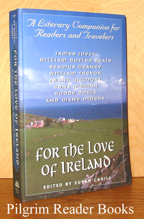 Image for For the Love of Ireland: A Literary Companion for Readers and Travellers.