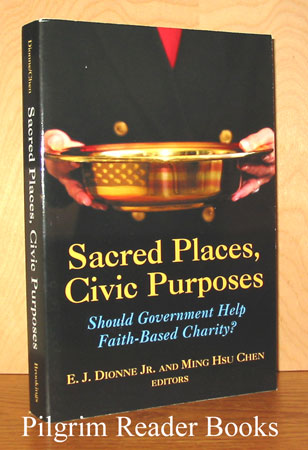 Image for Sacred Places, Civic Purposes: Should Government Help Faith-Based Charity?