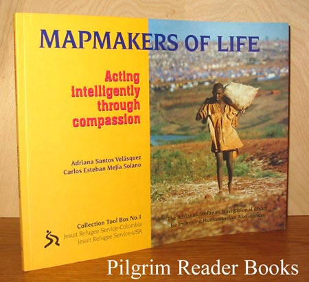 Image for Mapmakers of Life: Acting Intelligently through Compassion. Collection Tool Box No. 1.