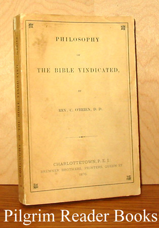 Image for Philosophy of the Bible Vindicated.