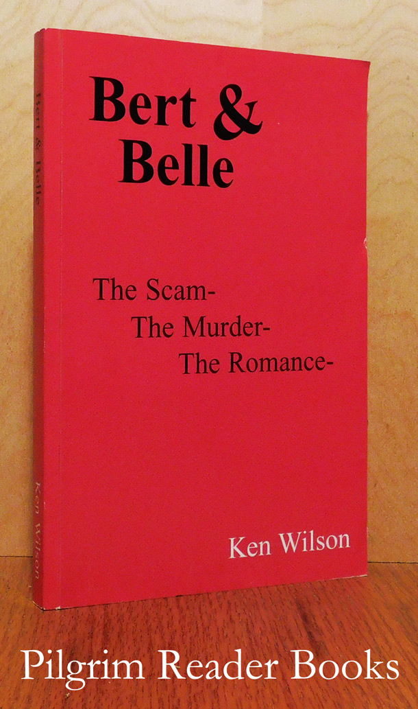Image for Bert & Belle: The Scam - The Murder - The Romance.