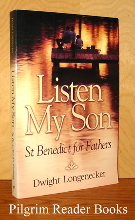 Image for Listen My Son: St. Benedict for Fathers.