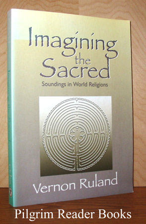 Image for Imagining the Sacred: Soundings in World Religions.