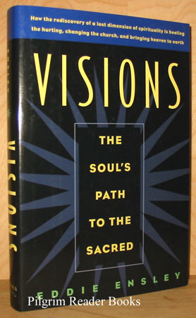 Image for Visions: The Soul's Path to the Sacred.