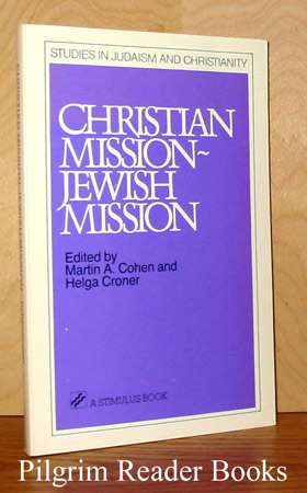 Image for Christian Mission - Jewish Mission. (Studies in Judaism and Christianity).