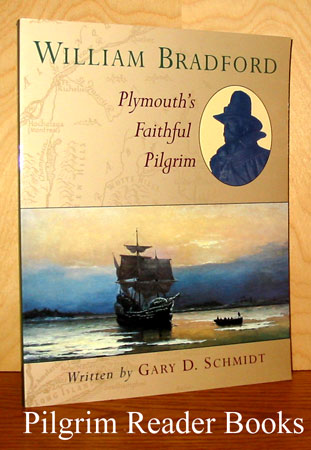 Image for William Bradford: Plymouth's Faithful Pilgrim.