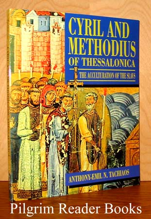 Image for Cyril and Methodius of Thessalonica: The Acculturation of the Slavs.