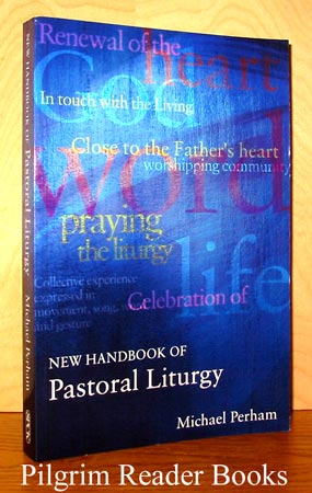 Image for New Handbook of Pastoral Liturgy.