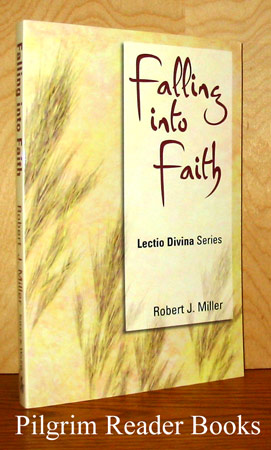 Image for Falling Into Faith: Lectio Divina Series, Cycle C.