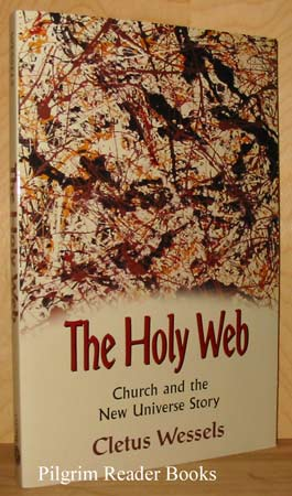 Image for The Holy Web: Church and the New Universe Story.