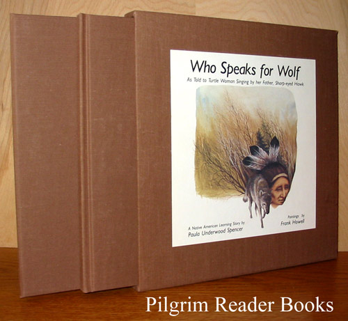 Image for Who Speaks for Wolf, a Native American Learning Story As Told to Turtle Woman Singing by Her Father, Sharp-Eyed Hawk.