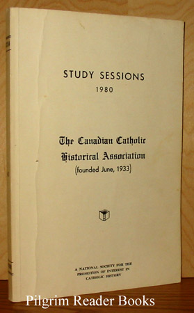 Image for The Canadian Catholic Historical Association; Study Sessions 1980.