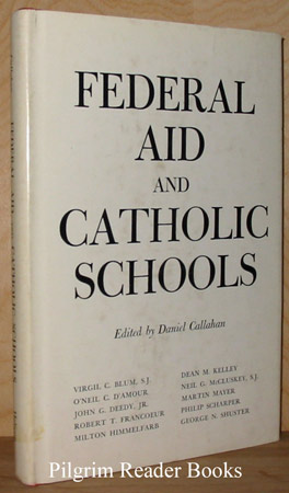 Image for Federal Aid and Catholic Schools.