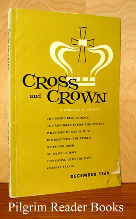 Image for Cross and Crown: A Thomistic Quarterly of Spiritual Theology: December 1964, Volume XVI, Number 4.