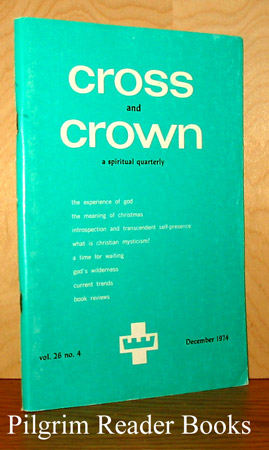 Image for Cross and Crown: A Thomistic Quarterly of Spiritual Theology: December 1974, Volume 26, Number 4.