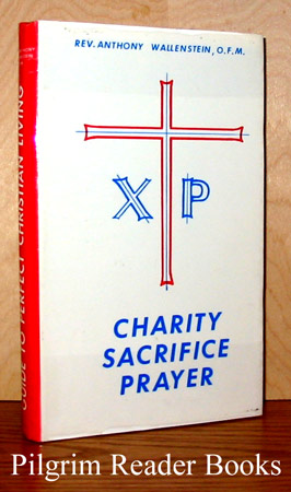 Image for Guide to Perfect Christian Living. (Charity, Sacrifice, Prayer).