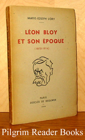 Image for Léon Bloy et son époque, 1870-1914.