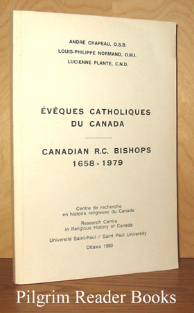 Image for Évêques catholiques du Canada; Canadian R. C. Bishops. 1658-1979.
