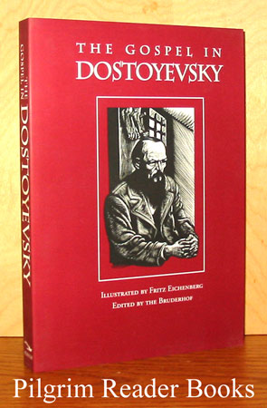 Image for The Gospel in Dostoyevsky: Selections from his Works.